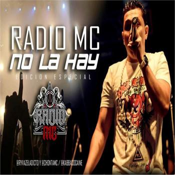 Radio MC - No la Hay