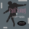 Paul Young - Remixes & Rarities