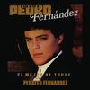 Pedrito Fernandez - El Mejor de Todos Pedrito Fernández