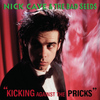 Nick Cave & The Bad Seeds - Kicking Against the Pricks (Explicit)