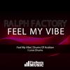 Ralph Factory - Feel My Vibe