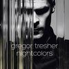 Gregor Tresher - Nightcolors Ep