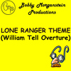 "Bobby Morganstein - William Tell Overture: Theme (From ""The Lone Ranger"") - Single"