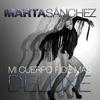 Marta Sánchez - Mi Cuerpo Pide Mas Deluxe (Explicit)