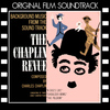Charlie Chaplin - The Chaplin Revue (Original Film Soundtrack)