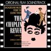 Charlie Chaplin - The Chaplin Revue (Original Film Soundtrack)