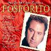 Fosforito - Grandes del Cante Flamenco : Fosforito