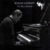 Kerem Görsev - To Bill Evans