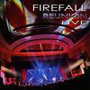 Firefall - 'Firefall Reunion Live'