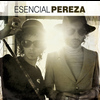 Pereza - Esencial Pereza
