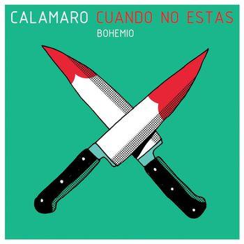 Andres Calamaro - Cuando no estas