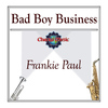 Frankie Paul - Bad Boy Business