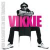 Vikxie - Con la Suerte en los Talones