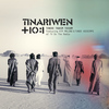 Tinariwen - Tenere Taqqim Tossam