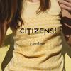 Citizens! - Caroline