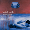 Brutal Truth - Need To Control (Explicit)