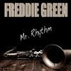 Freddie Green - Freddie Green: Mr. Rhythm