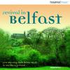 Robin Mark - Revival in Belfast