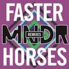MNDR - Faster Horses (Remixes)