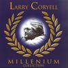 Larry Coryell - Millenium