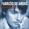 Fabrizio De Andre - Gli originali