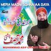 Muhammad Asif Chishti - Mera Madni Sohna Aa Gaya Vol. 5 - Islamic Naats