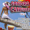 Sonora Carruseles - Sonora Carruseles Vol. 2
