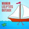 Mister Toony - Maman les p'tits bateaux - Single