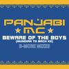 Panjabi MC - Beware of the Boys (Mundian To Bach Ke) [Aaron LaCrate & Debonair Samir B-More Gutter Remixes]