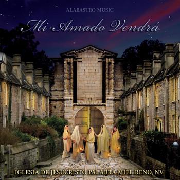Alabastro Music - Mi Amado Vendra