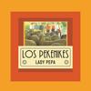 Los Pekenikes - Lady Pepa