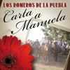 Los Romeros De La Puebla - Carta A Manuela
