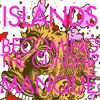 Islands - Becoming the Gunship - Single