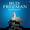 Bud Freeman - Saxojazz