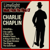 Charlie Chaplin - Limelight: Music from the Films of Charlie Chaplin