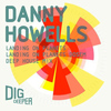 Danny Howells - Landing On Planets