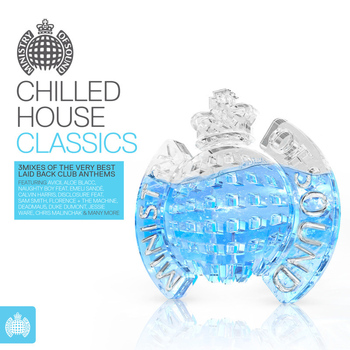 Various Artists - Chilled House Classics - Ministry of Sound