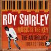 Roy Shirley - Music Is The Key: The Anthology