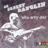 Ernest Ranglin - Ska Wey Dat