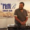 Carlos Jean - El Plan B Carlos Jean