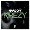 Marco V - Krezy