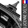 Lucienne Delyle - Lucienne Delyle : Mon amant de Saint Jean (Histoire Française)