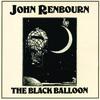 John Renbourn - The Black Balloon