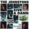 The Johnstons - Give a Damn