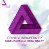 Mike Jones - Chinese Whispers