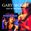 Gary Moore - Gary Moore: Live At the Marquee