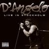 D'Angelo - Live In Stockholm