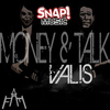 Valis - Money & Talk E.p.