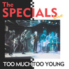 The Specials - Too Much Too Young (Live)