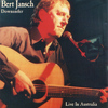 Bert Jansch - Downunder - Live In Australia